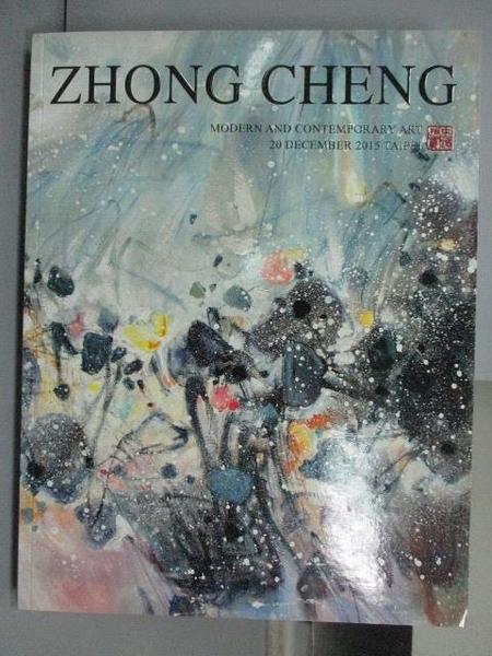 【書寶二手書T9/收藏_PEG】ZhongCheng_Modern and…Art_2015/12/20