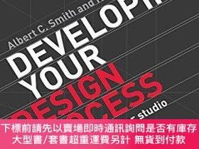 二手書博民逛書店Developing罕見Your Design ProcessY255174 Albert C. Smith