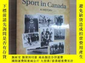 二手書博民逛書店英文書罕見SPORT IN CANADA A HISTORY 共381頁Y15969