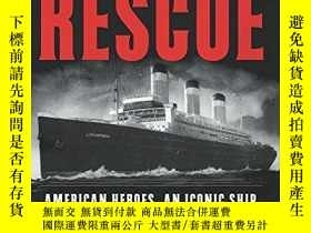 二手書博民逛書店The罕見Great Rescue: American Heroes, an Iconic Ship, and t