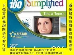 二手書博民逛書店Adobe罕見Photoshop CS6 Top 100 Simplified Tips and Tricks