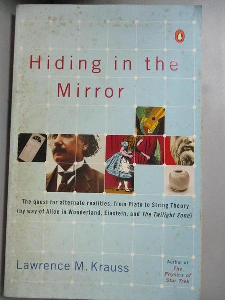 【書寶二手書T1/哲學_JGM】Hiding in the Mirror-The Quest for Alternate..._Krauss