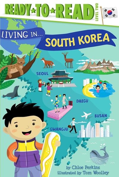 Ready to Read : LIVING IN... SOUTH KOREA /L2《英文讀本.世界文化.認識城市.南韓》