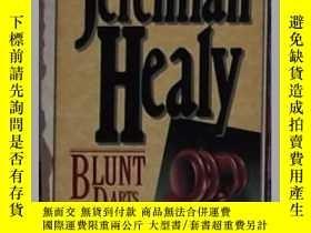 二手書博民逛書店英文原版罕見Blunt Darts by Jeremiah He