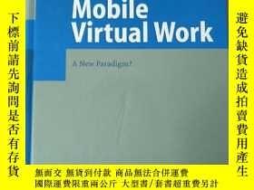 二手書博民逛書店德語原版書罕見Mobile Virtual Work: A New Paradigm? (Englisch) Ge