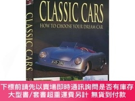 二手書博民逛書店Classic罕見Cars How to Choose Your Dream Car 經典汽車主題 如何選擇自己夢