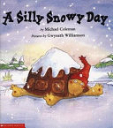 二手書博民逛書店《A Silly Snowy Day》 R2Y ISBN:043