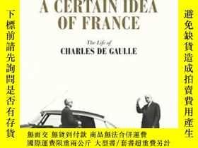 二手書博民逛書店A罕見Certain Idea Of France-對法國的某種看法Y443421 Julian Jackso