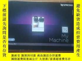 二手書博民逛書店NESPRESSO~My罕見Machine (咖啡機及咖啡的調制)Y16587 DéLonghi 同上