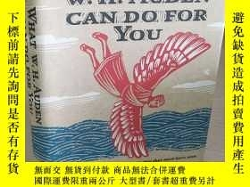 二手書博民逛書店What罕見W. H. Auden Can Do For You 【精裝原版, 佳】Y11617 Alexan