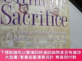 二手書博民逛書店Ultimate罕見Sacrifice:John and Robert Kennedy, the Plan for