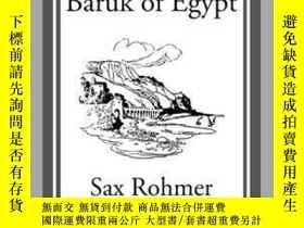 二手書博民逛書店Bim-bashi罕見Baruk of EgyptY410016 Sax Rohmer Start Class