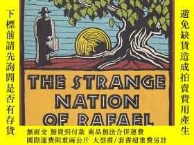 二手書博民逛書店The罕見Strange Nation of Rafael Me