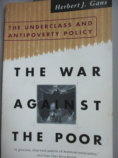 【書寶二手書T8/社會_LDV】The War Against the Poor_Gans, Herbert J.