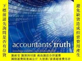 二手書博民逛書店Accountants 罕見Truth: Knowledge A