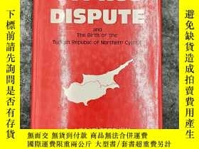 二手書博民逛書店The罕見Cyprus Dispute And The Birt