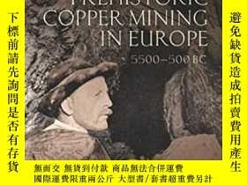 二手書博民逛書店Prehistoric罕見Copper Mining In Eu