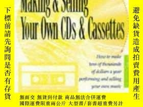 二手書博民逛書店The罕見Musician s Guide To Making & Selling Your Own Cds &