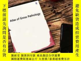 二手書博民逛書店Atlas罕見of Gross Pathology-大體病理圖譜Y361738 Bryan H. Corrin