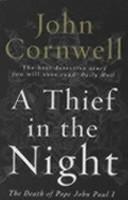 二手書博民逛書店 《A Thief in the Night: The Death of Pope John Paul I》 R2Y ISBN:0140113746