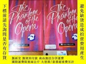 二手書博民逛書店The罕見Phantom of the Opera (SELECTION) 2本合售Y155903 Gasto