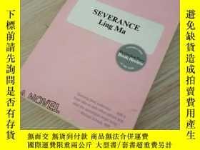 二手書博民逛書店SEVERANCE罕見Ling MaY312914 如图 如图