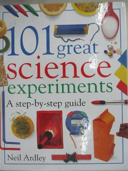 【書寶二手書T4/兒童文學_I4E】101 Great Science Experiments_Ardley, Neil