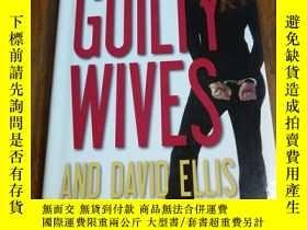 二手書博民逛書店Guilty罕見Wives(精裝16開本)Y12800 Jame
