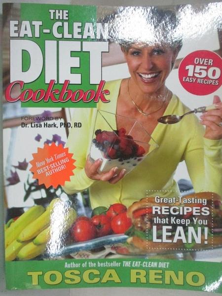 【書寶二手書T1/餐飲_EFI】The Eat-Clean Diet Cookbook: Great-tasting Recipes That…