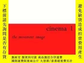 二手書博民逛書店Cinema罕見1: The Movement-image-電影一:運動形象Y436638 Gilles De