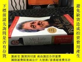 二手書博民逛書店My罕見LiFe BiLL CLinTOn(林頓 我的生活)英文