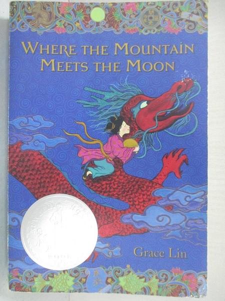 【書寶二手書T1/原文小說_IT3】Where the Mountain Meets the Moon_林,格蕾絲