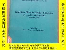 二手書博民逛書店neutrino罕見mass & gauge structure of weak interactions (P5