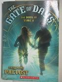 【書寶二手書T3/原文小說_CHL】The Gate of Days_Prevost, Guillaume/ Rodarmor, William (TRN)