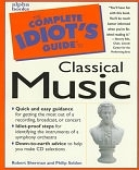 二手書博民逛書店 《The Complete Idiot s Guide to Classical Music》 R2Y ISBN:0028616340│Penguin