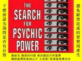 二手書博民逛書店The罕見Search for Psychic PowerY36