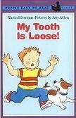 二手書博民逛書店 《ER009我的牙齒快掉了My Tooth Is Loose》 R2Y ISBN:9570339101│精平裝:平裝本