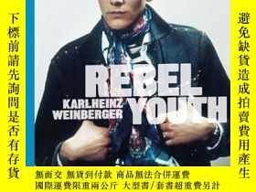 二手書博民逛書店Rebel罕見YouthY237948 Bruce Hackney(Editor);Martynka Wawr