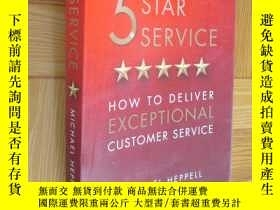 二手書博民逛書店Five罕見Star Service: How to Deliver Exceptional Customer S