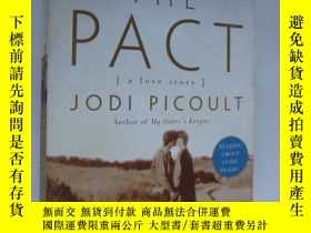 二手書博民逛書店The罕見Pact: A Love StoryY85718 Jo