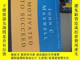 二手書博民逛書店Motivated罕見To Succeed 【英文原】.JOHN