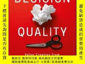 二手書博民逛書店Decision罕見Quality: Value Creation from Better Business De