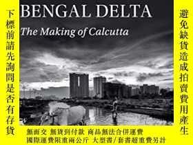 二手書博民逛書店Empire罕見And Ecology In The Bengal DeltaY256260 Debjani