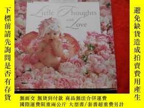 二手書博民逛書店Little罕見Thoughts With Love (原版英語
