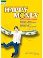 二手書博民逛書店 《Happy Money-理財量身做,享受富足人生》 R2Y ISBN:9867204131│李中文