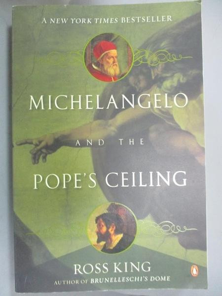 【書寶二手書T6/建築_XCW】Michelangelo and the Pope's Ceiling_King, Ro