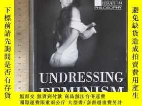 二手書博民逛書店understanding罕見undressing feminism history of feminism 女性