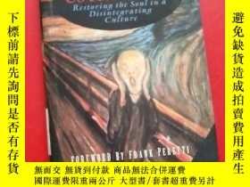 二手書博民逛書店Deliver罕見Us from Evil: Restoring the Soul in a Disintegra