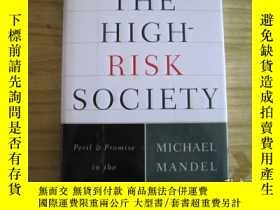 二手書博民逛書店The罕見high-risk society peril and