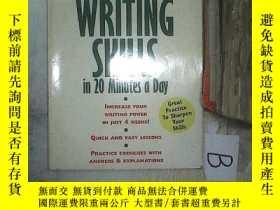 二手書博民逛書店WRITING罕見SKILLS IN 20 MINUTES A DAY 每天20分鐘的寫作技巧 A01Y261